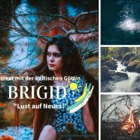 Frauenretreat mit der keltischen Göttin BRIGID